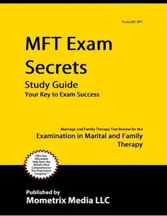 MFT Exam Secrets Study Guide: Marriage and Family Therapy Test Review for the Examination in Marital « LibraryUserGroup.com – The Library of Library User Group
