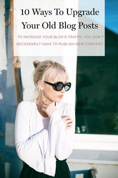To increase your blog's traffic you don't necessarily have to keep publishing new content. Instead, you can upgrade your old blog posts and let me show you how.