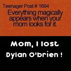 MOM!!! I lost Thomas Brodie-Sangster and Dylan O'Brien. Mind lookin' for them?..and Ki hong!!!