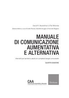 Un testo introduttivo e fondamentale alla comunicazione aumentativa e alternativa, che ha già riscosso un enorme successo nelle sue quattro edizioni inglesi.  …