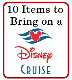 List of 10 Items to Bring on a Disney Cruise - Disney Insider Tips