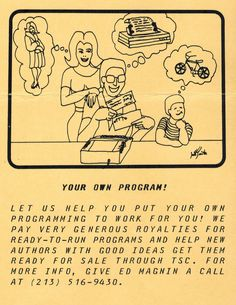 Flyer ad soliciting programs for publication via TSC (1981). Telephone, Work On Yourself, Connection, Software, Author, Let It Be, Phone, Writers