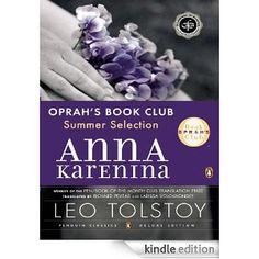 Anna Karenina (Oprah's Book Club): (Penguin Classics Deluxe Edition) (Russian Classics)