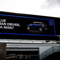 Love this billboard campaign from #Mini! One of the many reason I can't wait to get a Mini Cooper. #mininotnormal