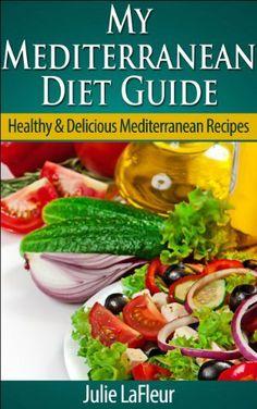 My Mediterranean Diet Guide: Healthy & Delicious Mediterranean Recipes by Julie LaFleur, http://www.amazon.com/dp/B00I05X5VS/ref=cm_sw_r_pi_dp_sNd6sb10C1827