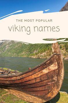 The Most Popular Viking Names In 2020 Viking Names Norwegian Vikings Scandinavian Baby Names