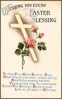 #cross #Easter #vintage #ephemera (On that First Glad Easter Day, When the stone was rolled away, Death the enemy before, Vanquished was for evermore, Christ The Savior, Rose to give Life to all who in Him live.""