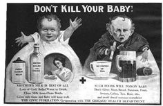 this is so creepy   Evidently, giving beer to your baby was a thing in 1910 Chicago.