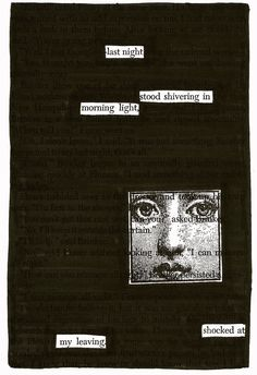 - - - Source: A Separate Peace by John Knowles Black Out Poetry: c. 2016 More Black Out Poetry Poetry Art, Poetry Books, Poetry Quotes, Pretty Words, Beautiful Words, Cool Words, Writing Quotes, Book Quotes, Quotes Quotes