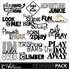 MyMemories digital scrapbooking kits - At the Park-(wawbj) Play Quotes, Quotes For Kids, Sign Quotes, Sign Sayings, Scrapbook Quotes, Scrapbook Titles, Aw Words, Free Svg Fonts, Greeting Card Sentiments