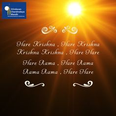 The Hare Krishna Mantra is the sublime method for reviving our Krishna consciousness.