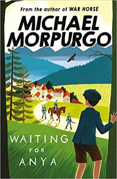 """Read """"Waiting for Anya"""" by Michael Morpurgo available from Rakuten Kobo. A gripping World War II adventure from War Horse author and former Children's Laureate, Michael Morpurgo. Jo did not sto. Ya Books, Great Books, Michael Morpurgo Books, David Dean, Feature Film, Childrens Books, Illustrators, Waiting, Author"""