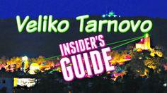 Insider's Guide to Veliko Tarnovo