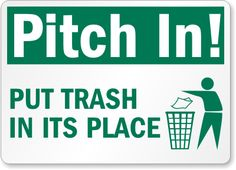 We are the Web's leading source for Trash Litter Signs. Order here your Pitch In Put Trash In Its Place Sign. Trash Quotes, Up Quotes, Qoutes, Safety Slogans, Pick Up Trash, Save Our Earth, Graduation Quotes, Summer School, Funny Signs