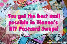 You get the best DIY mail possible in iHanna's DIY Postcard Swaps! #diypostcardswap