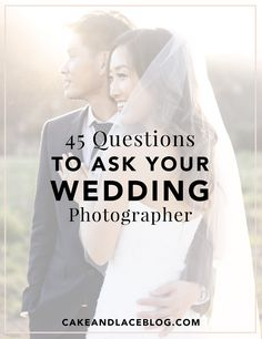 We've come up with this list of questions to ask your wedding photographer so you can be confident you've found your perfect match.