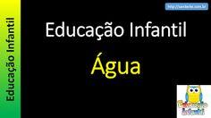 Educação Infantil - Nível 1 (crianças entre 4 a 6 anos) : Água
