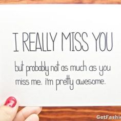 Broken Love Miss You Quotes - Heart Touching Fashion Summary Cute Miss You, Miss You Funny, Funny Me, Miss Me Quotes, Missing You Quotes, Long Distance Relationship Quotes, Broken Love, Miss You Cards, I Missed