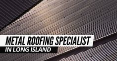 Metal Roofing Specialist In Long Island Commercial Roofing, Residential Roofing, Nassau County, Suffolk County, Roofing Contractors, Roof Repair, Southampton, Metal Roof, Long Island
