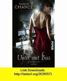 Untot mit Biss (9783492291835) Karen Chance , ISBN-10: 349229183X  , ISBN-13: 978-3492291835 ,  , tutorials , pdf , ebook , torrent , downloads , rapidshare , filesonic , hotfile , megaupload , fileserve