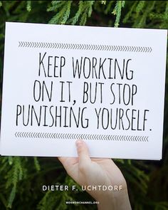 Stop Punishing Yourself