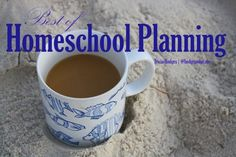 Best of Homeschool Planning  Goal Setting at Hodgepodge - When do you plan for homeschool and how long does it take? weekly homeschool planning meeting, how to plan individual time, afternoon art projects, Tapestry of Grace, plus our free ebook Return of the Routine!