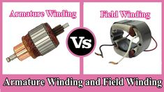 Armature Winding and Field Winding - Difference between Armature and Field