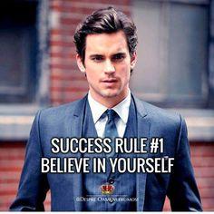 Regula #1 a Succesului: CREDE ÎN TINE!  Tu crezi în tine?