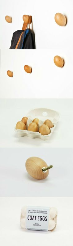 Hang coats on eggs? How? Here is the idea :)