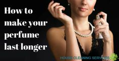 Follow these tips and get your fragrance to last much longer