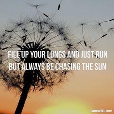 chasing the sun lyrics meaning
