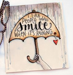 """inktober day sixteen, prompt: """"wet""""       rain or shine, its a beautiful day....   so much to smile about! xox       click ..."""