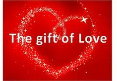 This Valentine Day some will receive flowers, cards, candy and more, but the greatest gift you can give a loved one is time AND MOST IMPORTANT is to be present in that time given.  Dawn Ciccone