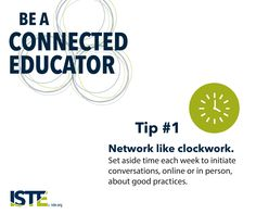 Connected Educator Month tip #1: Network like clockwork. Click here to see all 6 tips.