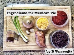 Ingredients for Mexican Pie recipe