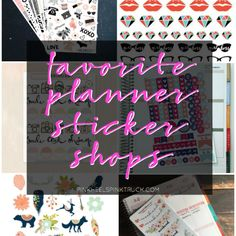 Are you a fellow planner addcit? Love Planner Stickers? Check out 10 of my favorite planner sticker shops!