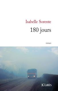 Le Bouquinovore: 180 jours, Isabelle Sorente