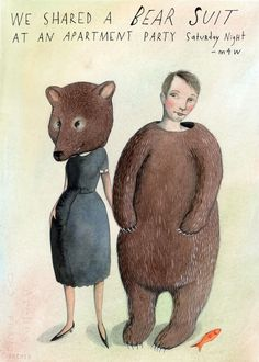 We Shared a Bear Suit. $45.00, via Etsy. Missed connections artwork.