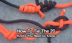How to Tie the 20 Knots You Need to Know
