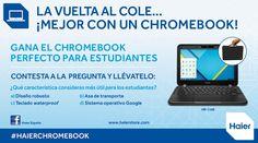 ¡Gana un Haier Chromebook!