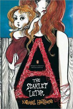 The Scarlet Letter: (illustration by Ruben Toledo) Penguin Classics Deluxe Ed