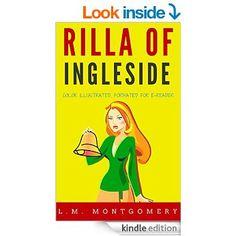 Rilla Of Ingleside: Color Illustrated, Formatted for E-Readers (Unabridged Version) eBook: L. M. Montgomery, Leonardo: Amazon.ca: Books