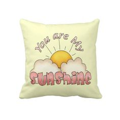 You Are My Sunshine (Girl) Throw Pillow great for a baby nursery or kid's room. Sunshine Baby Showers, Pillow Reviews, Baby Pillows, Bedroom Themes, Bedroom Decor, Nursery Inspiration, You Are My Sunshine, Sentimental Gifts, Designer Throw Pillows