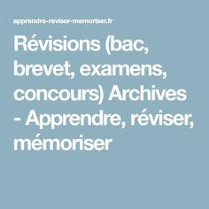 Révisions (bac, brevet, examens, concours) Archives - Apprendre, réviser, mémoriser