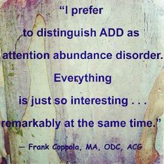 Wise words from Frank Coppola, MA, ODC, ACG. Adhd Odd, Adhd And Autism, Adhd Funny, Adhd Humor, Adhd Brain, Adhd Help, Attention Deficit Disorder, Sensory Processing Disorder, Auditory Processing