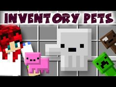 Minecraft - Inventory Pets Mod - Bemutató + Telepítés Pets, Youtube, Minecraft Stuff, Youtubers, Youtube Movies, Animals And Pets