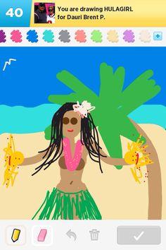Mine, hula girl, draw something