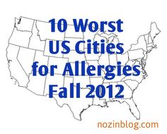 Find out if you live in one of the Fall 2012 Allergy Capitals. Fall  Allergies