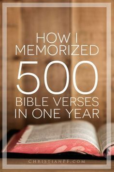 How I Memorized 500 #Bible Verses in One Year http://christianpf.com/memorize-bible-verses/ bible studies bible study plans