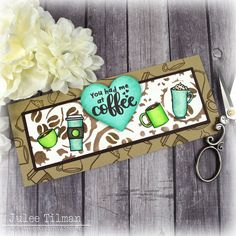 Handmade card by Julee Tilman using Sweet 'n Sassy Stamps. #snss #cardmaking #handmadecards #stamping #papercrafting Coffee Set, I Love Coffee, Coffee Talk, New Month, August Month, Foam Sheets, Cool Cards, Sassy, Copic Markers